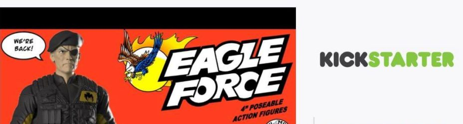 Eagle Force Returns Kickstarter