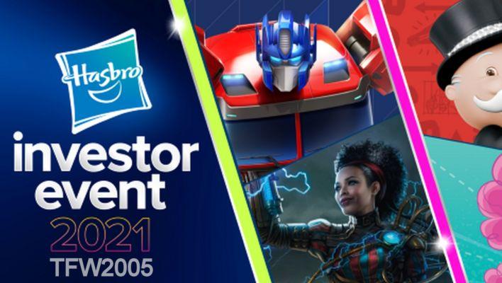 Hasbro Investor Day 2021 Live Stream